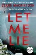 Cover-Bild zu Mackintosh, Clare: Let Me Lie