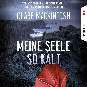 Cover-Bild zu Mackintosh, Clare: Meine Seele so kalt (Audio Download)