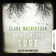 Cover-Bild zu Mackintosh, Clare: Deine letzte Lüge (Gekürzt) (Audio Download)