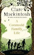 Cover-Bild zu Mackintosh, Clare: A Cotswold Family Life (eBook)