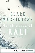 Cover-Bild zu Mackintosh, Clare: Meine Seele so kalt (eBook)