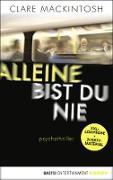 Cover-Bild zu Mackintosh, Clare: XXL-Leseprobe: Alleine bist du nie (eBook)