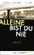 Cover-Bild zu Mackintosh, Clare: Alleine bist du nie (eBook)