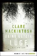 Cover-Bild zu Mackintosh, Clare: Deine letzte Lüge (eBook)