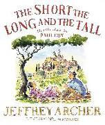Cover-Bild zu The Short, The Long and The Tall von Archer, Jeffrey