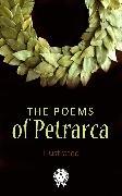 Cover-Bild zu Petrarca, Francesco: The Poems of Petrarca (eBook)