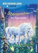Cover-Bild zu Sternenschweif ,Bücherhelden 2. Klasse, Im Feenwald von Chapman, Linda