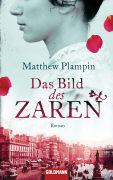 Cover-Bild zu Plampin, Matthew: Das Bild des Zaren