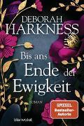 Cover-Bild zu Harkness, Deborah: Bis ans Ende der Ewigkeit