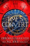 Cover-Bild zu Harkness, Deborah: Time's Convert (eBook)