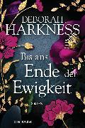 Cover-Bild zu Harkness, Deborah: Bis ans Ende der Ewigkeit (eBook)