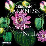 Cover-Bild zu Harkness, Deborah: Die Seelen der Nacht (Audio Download)