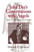 Cover-Bild zu Harkness, Deborah E.: John Dee's Conversations with Angels (eBook)