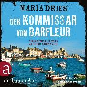 Cover-Bild zu Der Kommissar von Barfleur - Kommissar Philippe Lagarde (Audio Download) von Dries, Maria