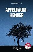 Cover-Bild zu Apfelbaumhenker von Dries, Ilse-Maria