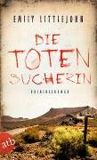 Cover-Bild zu Die Totensucherin von Littlejohn, Emily
