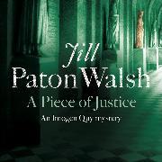 Cover-Bild zu A Piece of Justice von Paton Walsh, Jill