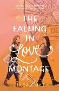 Cover-Bild zu The Falling in Love Montage von Smyth, Ciara