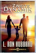 Cover-Bild zu Über die Zweite Dynamik von Hubbard, L. Ron