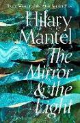 Cover-Bild zu The Mirror & the Light von Mantel, Hilary