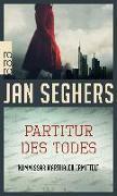 Cover-Bild zu Seghers, Jan: Partitur des Todes