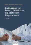 Cover-Bild zu Besteuerung von Ärzten und ärztlichen Kooperationen (eBook) von Seltenreich, Stephan