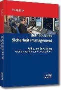 Cover-Bild zu Betriebliches Sicherheitsmanagement (eBook) von Ritz, Frank