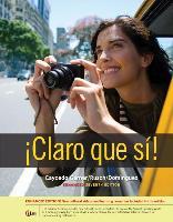Cover-Bild zu Claro Que Si!: An Integrated Skills Approach von Caycedo Garner, Lucia