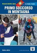 Cover-Bild zu Primo soccorso (Erste Hilfe und Gesundheit am Berg und auf Reisen - italienische Ausgabe) von Treibel, Walter