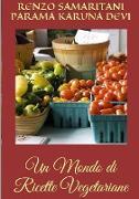 Cover-Bild zu Un Mondo Di Ricette Vegetariane von Samaritani, Renzo