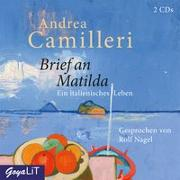 Cover-Bild zu Brief an Matilda. Ein italienisches Leben von Camilleri, Andrea