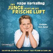 Cover-Bild zu Der Junge muss an die frische Luft von Kerkeling, Hape