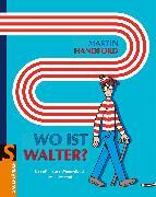 Cover-Bild zu Wo ist Walter? von Handford, Martin