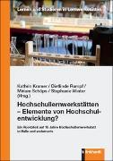 Cover-Bild zu Kramer, Kathrin (Hrsg.): Hochschullernwerkstätten - Elemente von Hochschulentwicklung?