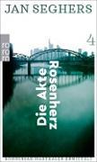 Cover-Bild zu Seghers, Jan: Die Akte Rosenherz (eBook)