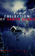 Cover-Bild zu Lagerlöf, Selma: The Collection of Santa Claus (Illustrated Edition) (eBook)