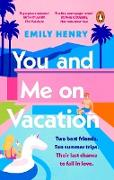 Cover-Bild zu Henry, Emily: You and Me on Vacation (eBook)
