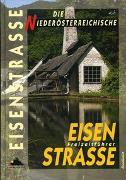Cover-Bild zu Heitzmann, Wolfgang: Die Niederösterreichische Eisenstrasse