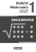Cover-Bild zu Bödeker, Sandra: Kusch: Mathematik, Ausgabe 2013, Band 1, Arithmetik und Algebra (16. Auflage), Ergebnisse