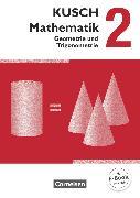 Cover-Bild zu Bödeker, Sandra: Kusch: Mathematik, Ausgabe 2013, Band 2, Geometrie und Trigonometrie (12. Auflage), Schülerbuch