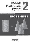 Cover-Bild zu Bödeker, Sandra: Kusch: Mathematik, Ausgabe 2013, Band 2, Geometrie und Trigonometrie (12. Auflage), Ergebnisse