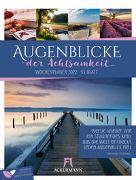 Cover-Bild zu Ackermann Kunstverlag (Hrsg.): Augenblicke der Achtsamkeit - Wochenplaner Kalender 2022