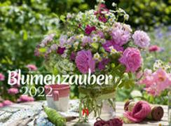 Cover-Bild zu Strauß, Friedrich: Blumenzauber Kalender 2022
