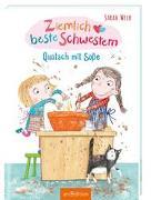 Cover-Bild zu Welk, Sarah: Ziemlich beste Schwestern - Quatsch mit Soße (Ziemlich beste Schwestern 1)