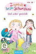 Cover-Bild zu Welk, Sarah: Ziemlich beste Schwestern - Total schief gewickelt (Ziemlich beste Schwestern 5) (eBook)