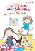 Cover-Bild zu Welk, Sarah: Ziemlich beste Schwestern - So ein Affentheater! (Ziemlich beste Schwestern 2) (eBook)