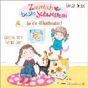 Cover-Bild zu Welk, Sarah: Ziemlich beste Schwestern 2: So ein Affentheater!