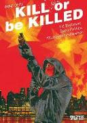 Cover-Bild zu Kill or be Killed 03 von Brubaker, Ed