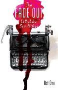 Cover-Bild zu Fade Out Vol. 1 (eBook) von Brubaker, Ed