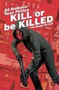 Cover-Bild zu Kill or Be Killed Deluxe Edition von Ed Brubaker
